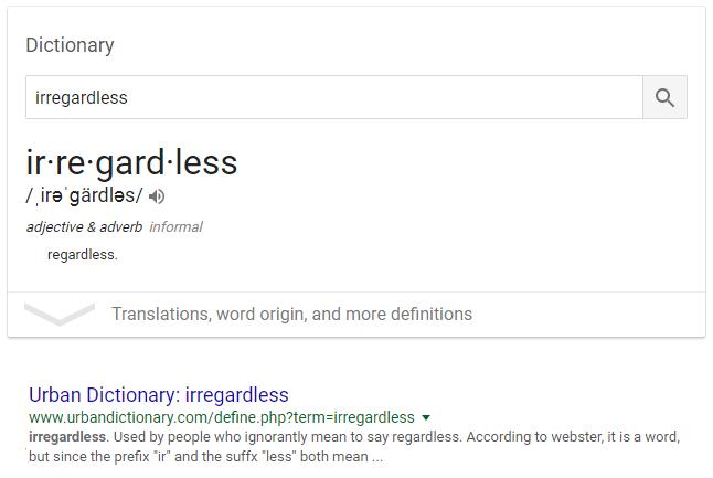 irregardless
